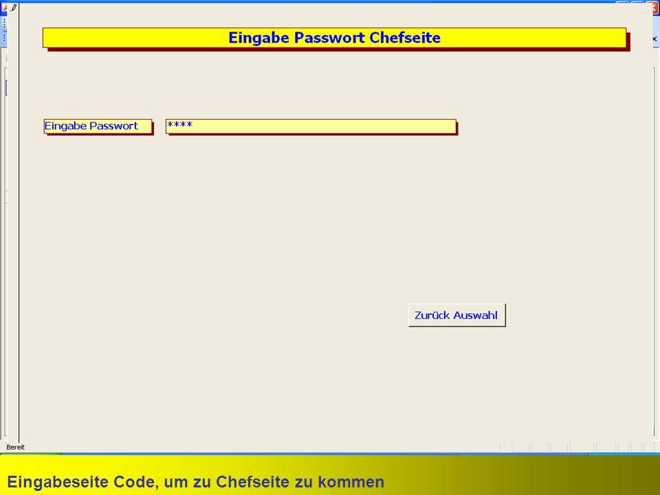 Eingabeseite Code, um zu Chefseite zu kommen