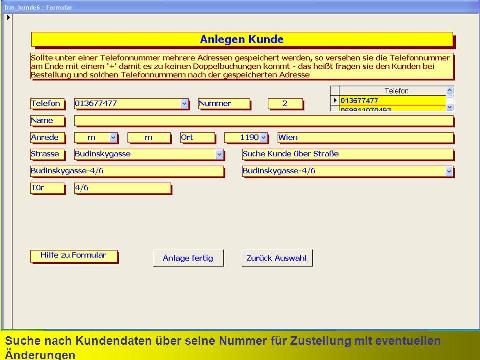 Suche nach Kundendaten über seine Nummer für Zustellung mit eventuellen Änderungen