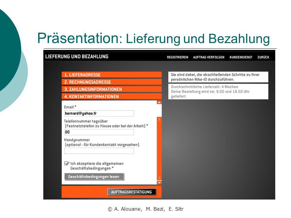 Präsentation : Lieferung und Bezahlung © A. Alouane, M. Bazi, E. Sitr