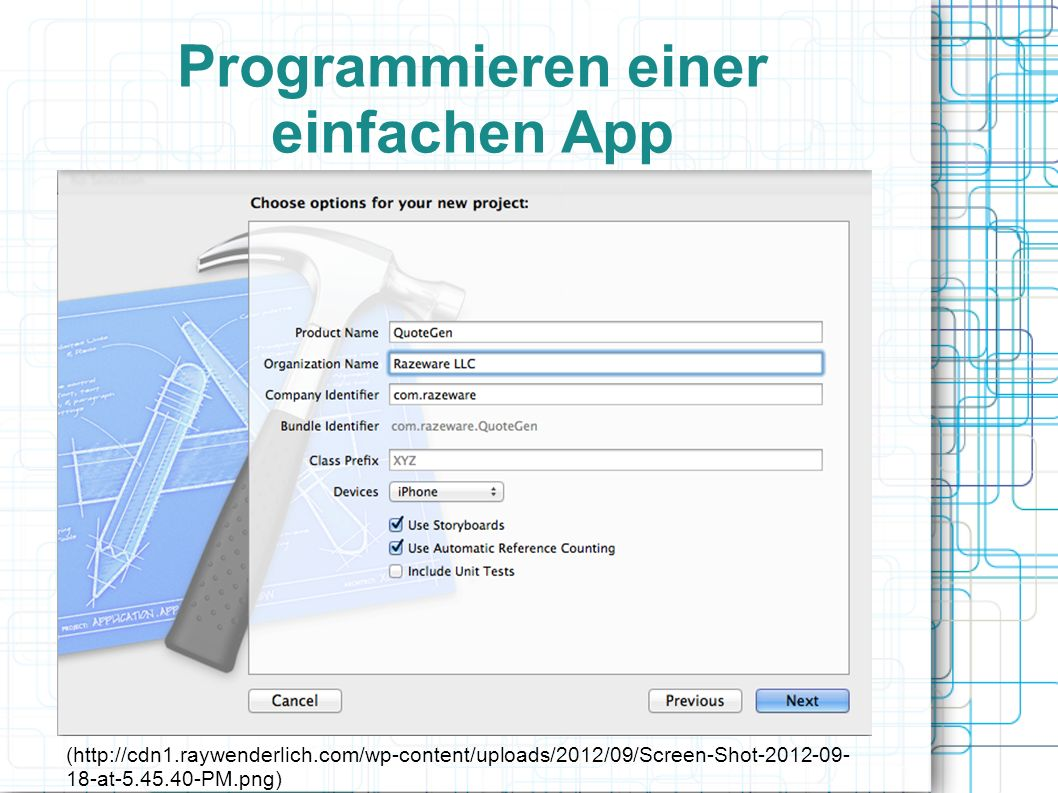 Programmieren einer einfachen App (http://cdn1.raywenderlich.com/wp-content/uploads/2012/09/Screen-Shot-2012-09- 18-at-5.45.40-PM.png)