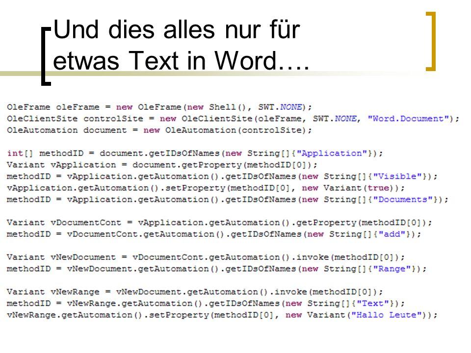 Und dies alles nur für etwas Text in Word….