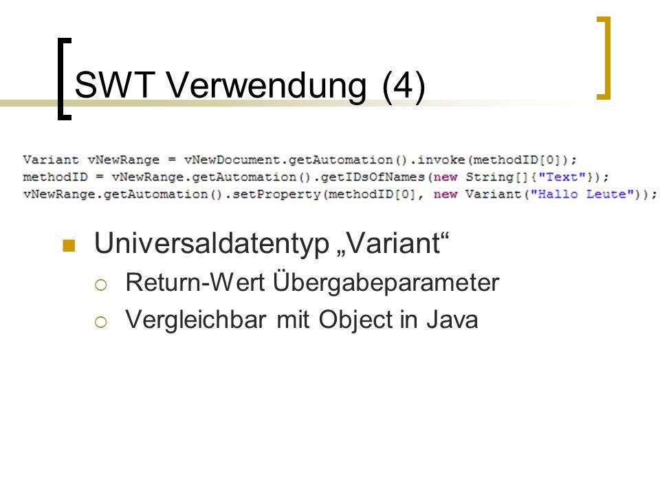 SWT Verwendung (4) Universaldatentyp Variant Return-Wert Übergabeparameter Vergleichbar mit Object in Java