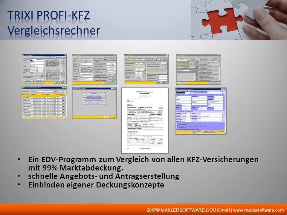 Ein EDV-Programm zum Vergleich von allen KFZ-Versicherungen mit 99% Marktabdeckung. Ein EDV-Programm zum Vergleich von allen KFZ-Versicherungen mit 99