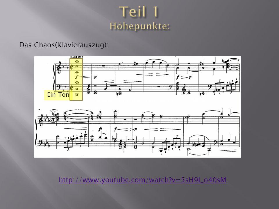 Das Licht (C-Dur Akkord): http://www.youtube.com/watch?v=5sH9I_o40sM Ab 5.25 nur Streicher c-Moll pianissimo pizzicato Ganzes Orchester Chor C-Dur fortissimo