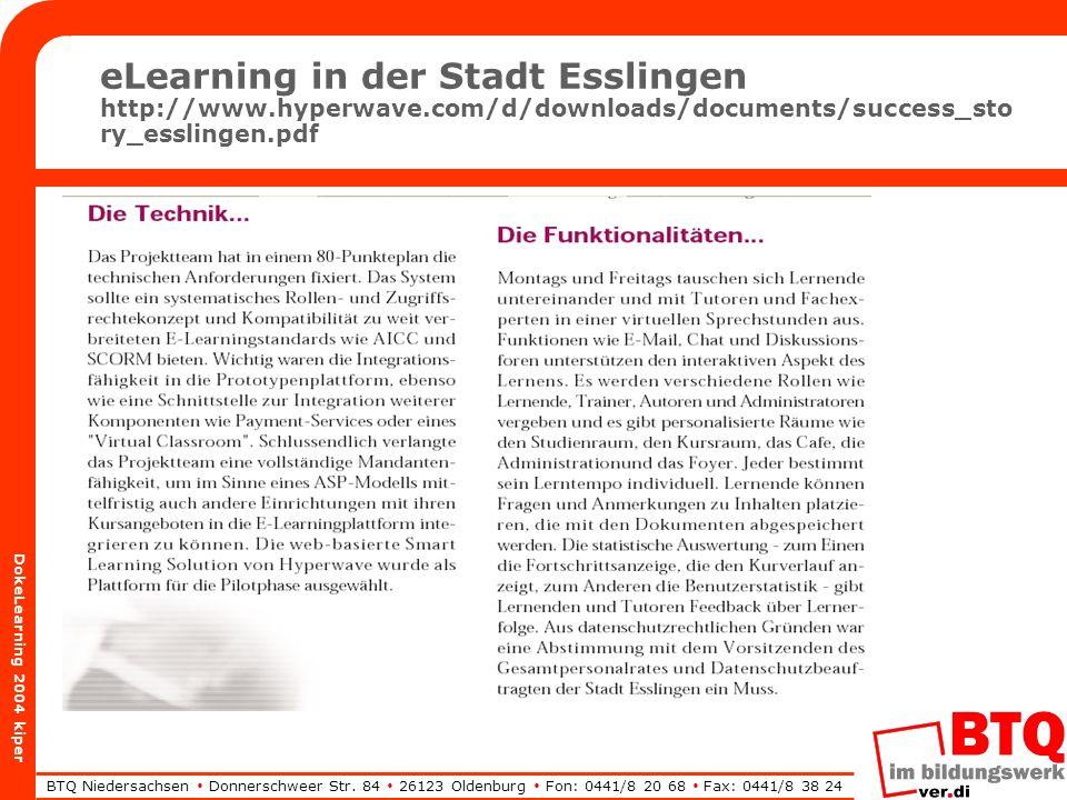 BTQ Niedersachsen Donnerschweer Str. 84 26123 Oldenburg Fon: 0441/8 20 68 Fax: 0441/8 38 24 DokeLearning 2004 kiper eLearning in der Stadt Esslingen h