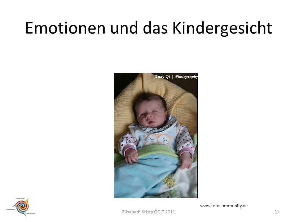 Emotionen und das Kindergesicht www.fotocommunity.de 11Elisabeth Krista ÖGIT 2011