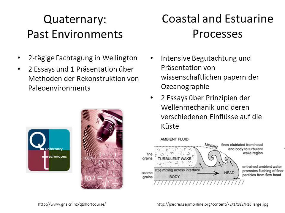 Quaternary: Past Environments 2-tägige Fachtagung in Wellington 2 Essays und 1 Präsentation über Methoden der Rekonstruktion von Paleoenvironments Coa