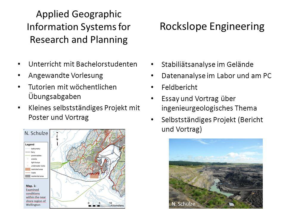 Applied Geographic Information Systems for Research and Planning Unterricht mit Bachelorstudenten Angewandte Vorlesung Tutorien mit wöchentlichen Übun