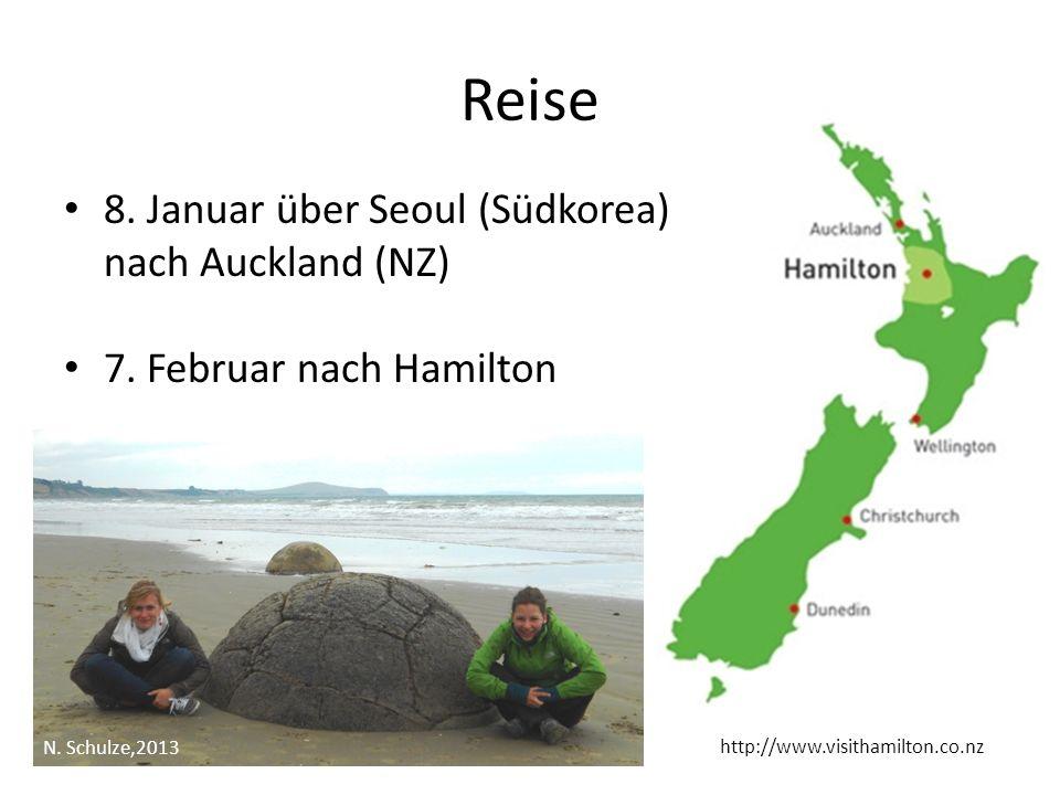 Reise http://www.visithamilton.co.nz 8. Januar über Seoul (Südkorea) nach Auckland (NZ) 7. Februar nach Hamilton A Semester 16.02.- 27.06. B Semester