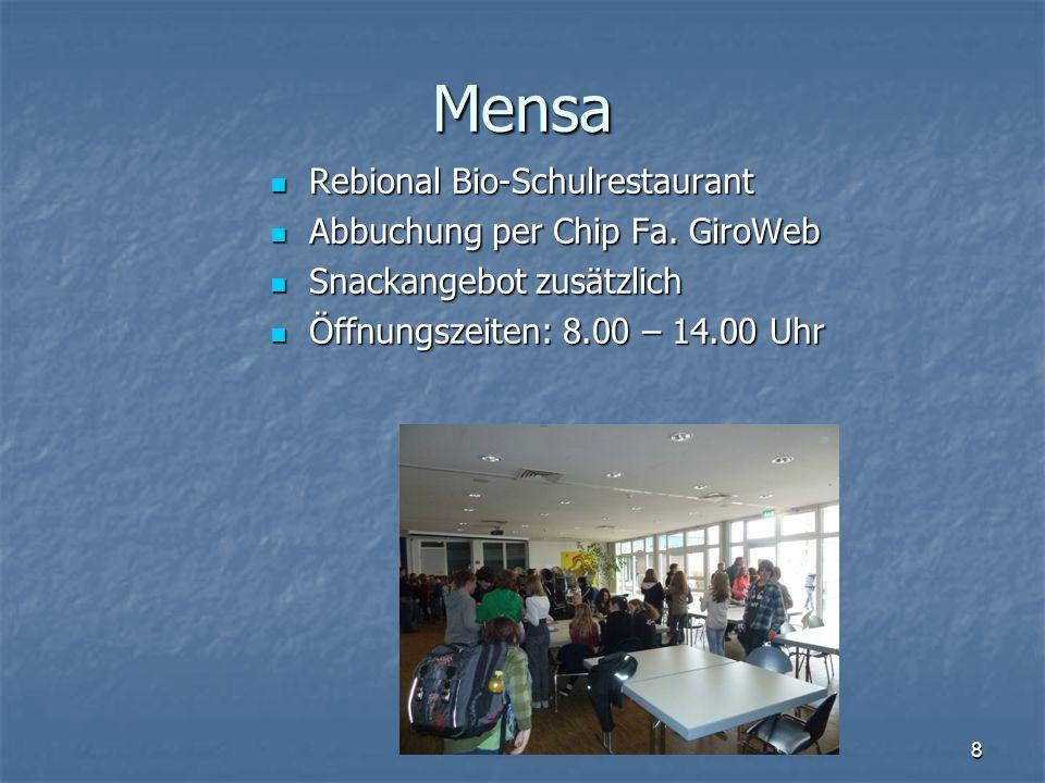 Mensa Rebional Bio-Schulrestaurant Rebional Bio-Schulrestaurant Abbuchung per Chip Fa. GiroWeb Abbuchung per Chip Fa. GiroWeb Snackangebot zusätzlich