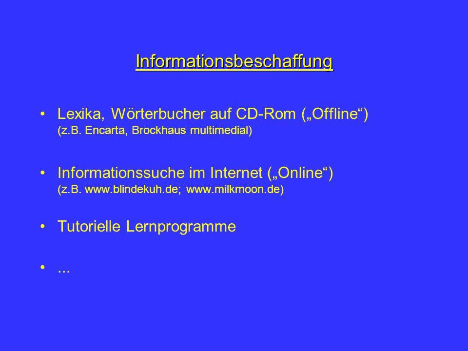 Informationsbeschaffung Lexika, Wörterbucher auf CD-Rom (Offline) (z.B.
