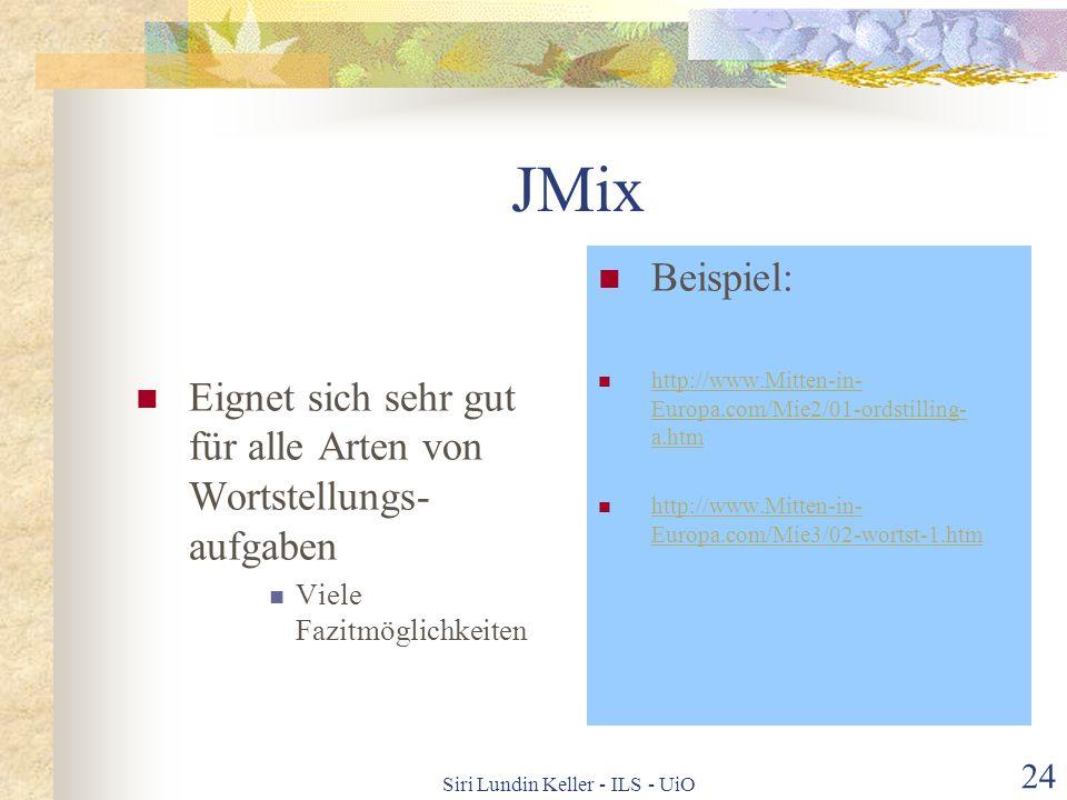 Siri Lundin Keller - ILS - UiO 23 JMatch Sätze oder Satzteile kombinieren Eignet sich gut für Leseverständnisaufgaben Für Kombinationen von Fakten Man
