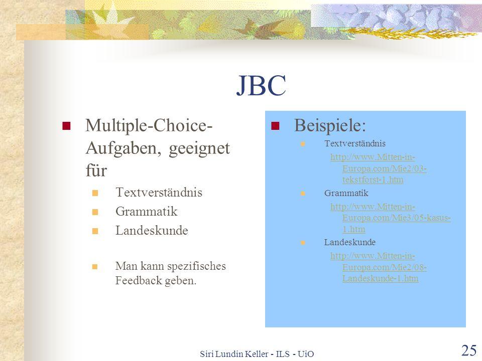 Siri Lundin Keller - ILS - UiO 24 JMix Eignet sich sehr gut für alle Arten von Wortstellungs- aufgaben Viele Fazitmöglichkeiten Beispiel: http://www.M