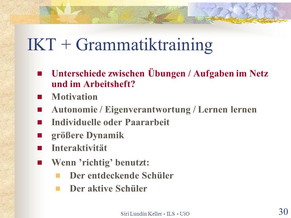 Siri Lundin Keller - ILS - UiO 29 Schulischer Deutschunterricht Hören -CD/Kass. Sprechen - Plenum - Gruppen Lesen -still/vor - Lehrbuch / Kopien /Netz