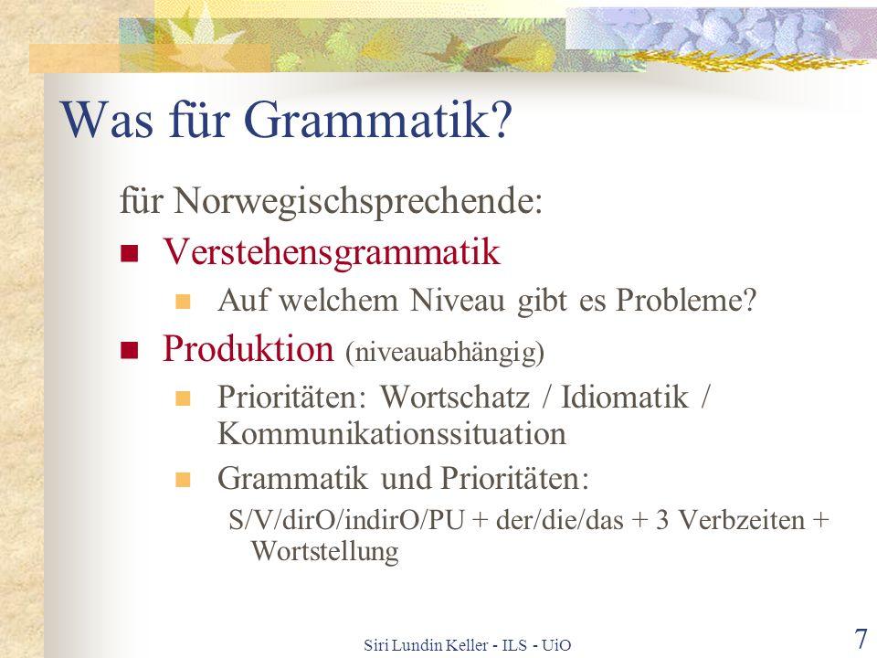 Siri Lundin Keller - ILS - UiO 6 Welche Strukturen sind nötig? Alle!!!