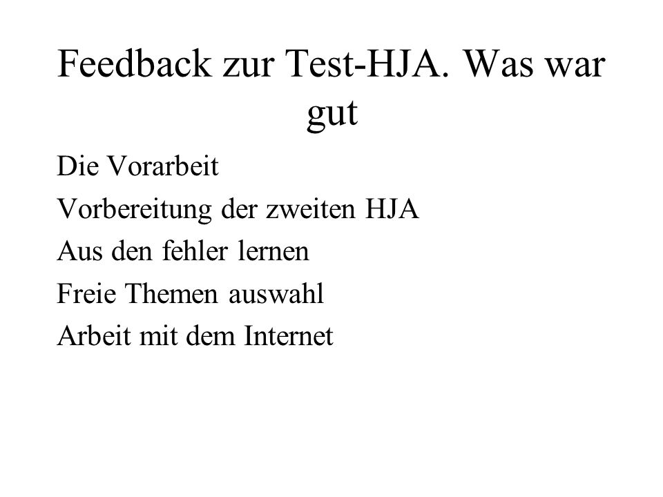Feedback zur Test-HJA.