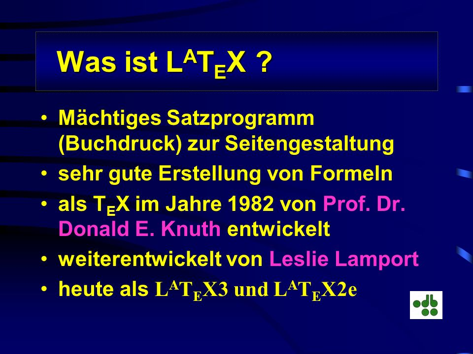 Ulrich Kalina: LaTeX - (nicht nur) eine Lösung für das Problem sehgeschädigter Computerbenutzer, Mathematik schriftlich darzustellen sehr gute Darstel