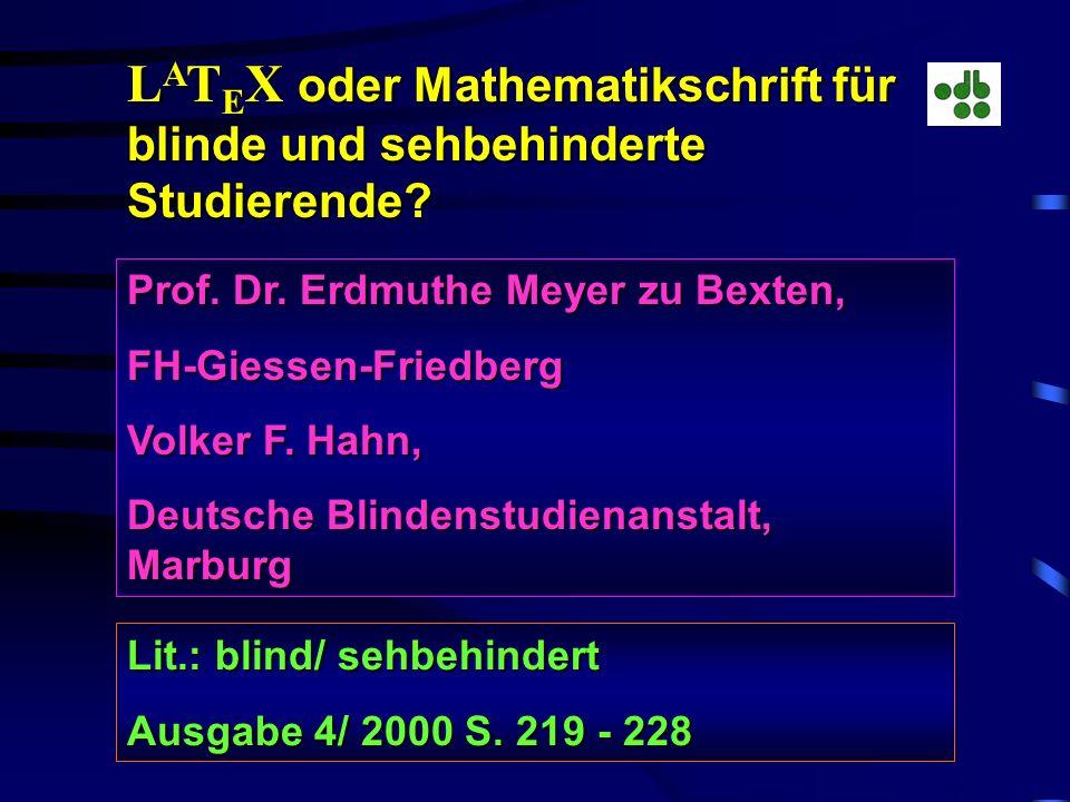 U. Kalina, blind/ sehbeh. Beih. Nr.5 zu Ausgabe 3/ 98 Beispiele für Mathematikschriften: