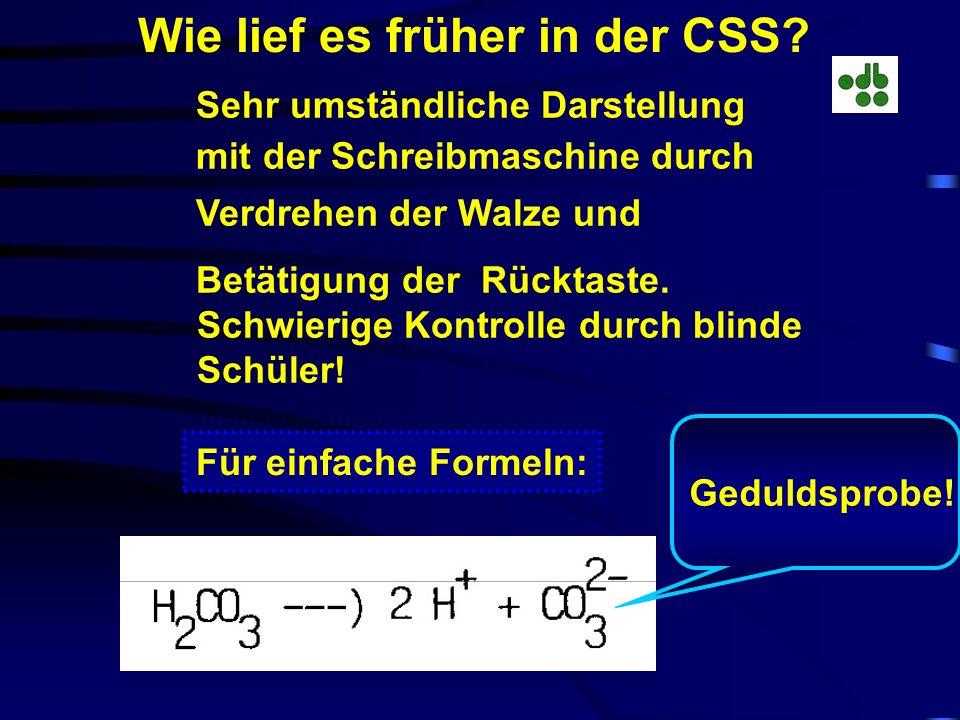 Wie lief es früher in der CSS.