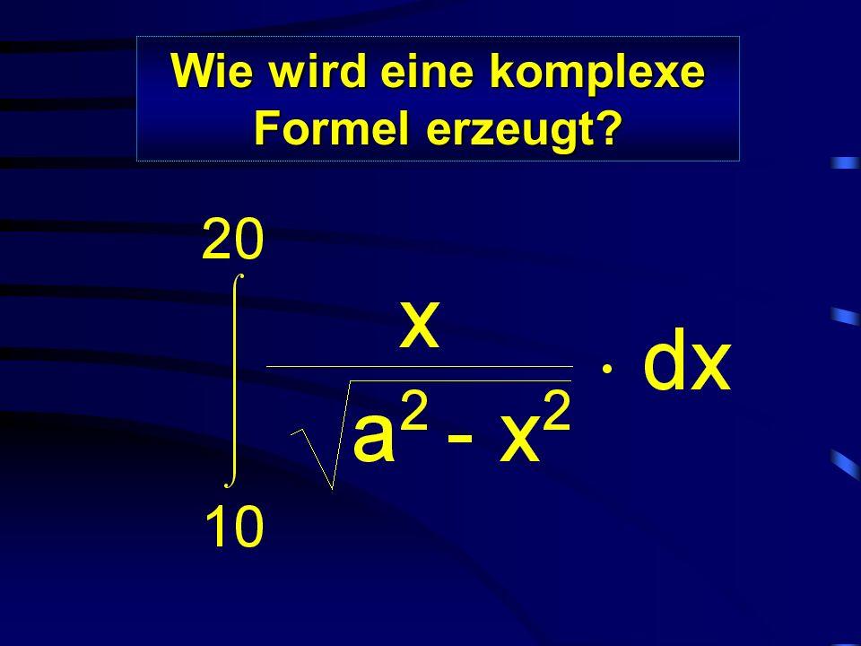 Wie wird eine komplexe Formel erzeugt?