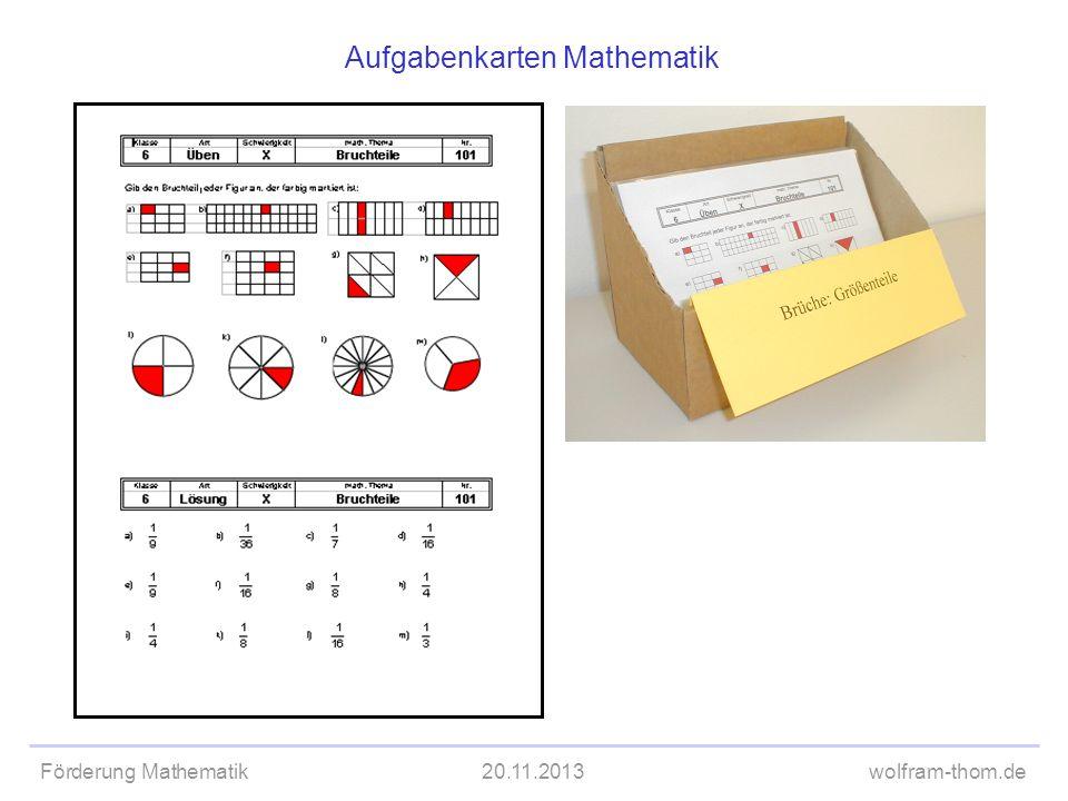 Förderung Mathematik20.11.2013wolfram-thom.de Aufgabenkarten Mathematik