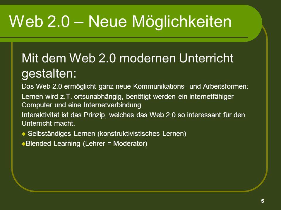 6 Web 2.0 – Neue Möglichkeiten Werkzeuge für Web 2.0 Weblogs/Blogs (Internettagebücher) Auf frei zugänglichen, kostenfreien Seiten im Netz können Texte veröffentlicht werden, Reportagen erstellt werden usw.
