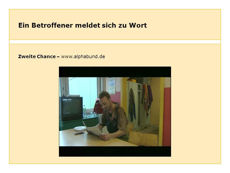 Ein Betroffener meldet sich zu Wort Zweite Chance – www.alphabund.de