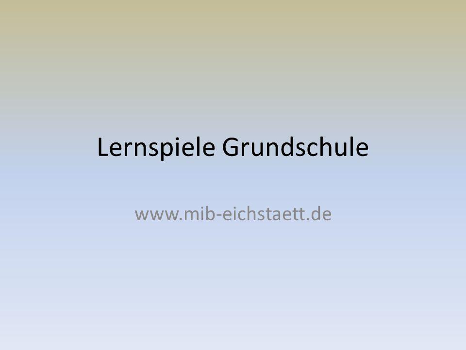 Lernspiele Grundschule www.mib-eichstaett.de