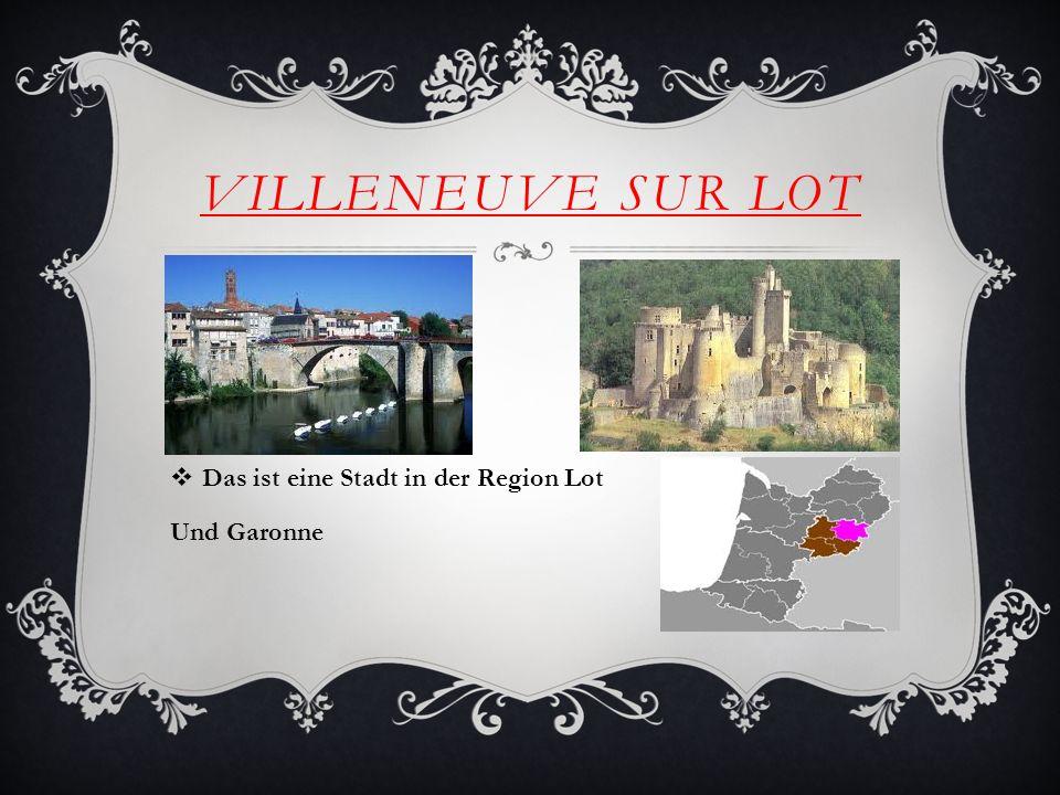 VILLENEUVE SUR LOT Das ist eine Stadt in der Region Lot Und Garonne