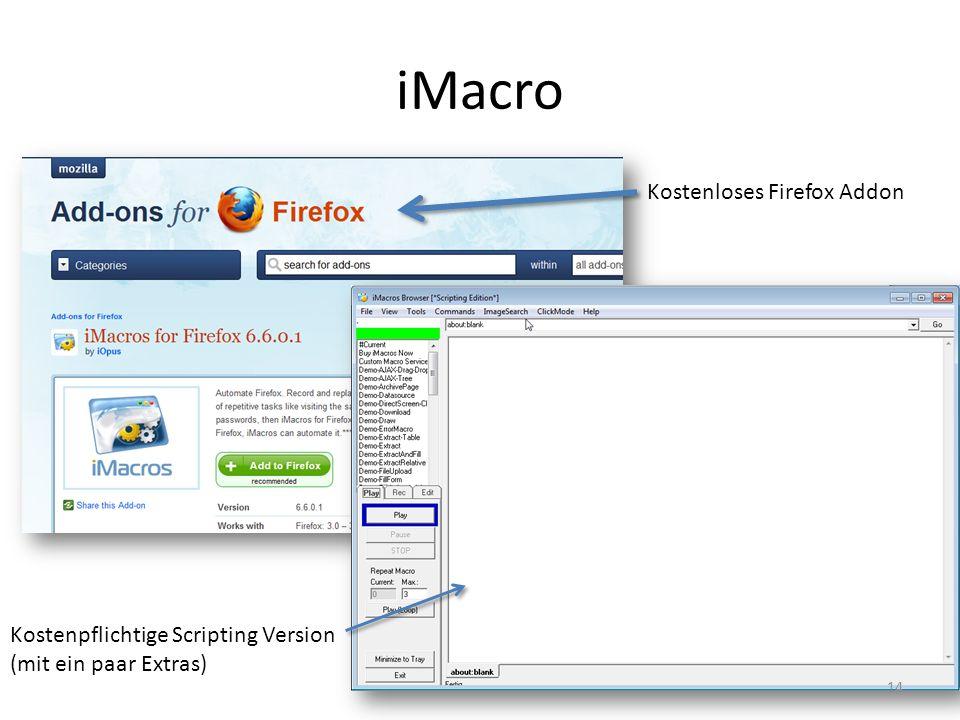 iMacro Kostenloses Firefox Addon Kostenpflichtige Scripting Version (mit ein paar Extras) 14