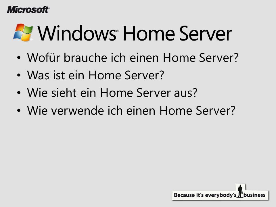 Wofür brauche ich einen Home Server? Was ist ein Home Server? Wie sieht ein Home Server aus? Wie verwende ich einen Home Server?
