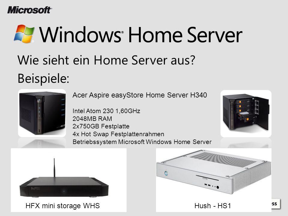 Wie sieht ein Home Server aus? Beispiele: Acer Aspire easyStore Home Server H340 Intel Atom 230 1,60GHz 2048MB RAM 2x750GB Festplatte 4x Hot Swap Fest