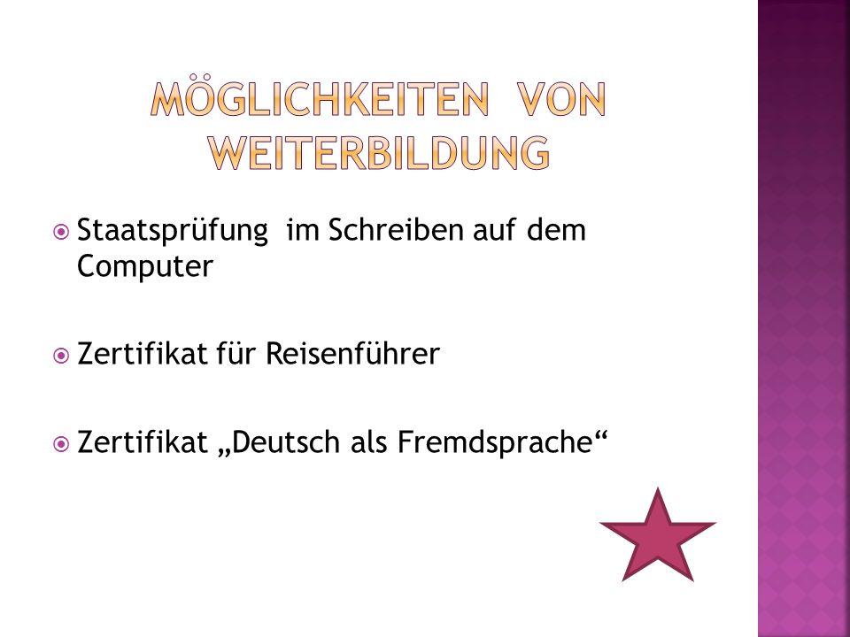 Staatsprüfung im Schreiben auf dem Computer Zertifikat für Reisenführer Zertifikat Deutsch als Fremdsprache