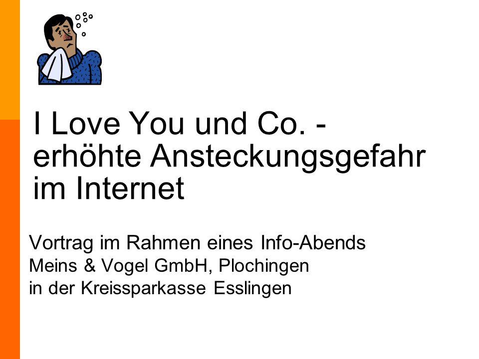 Meins & Vogel GmbH, Tel.(07153) 6136-0, http://www.muv.com I Love You und Co.