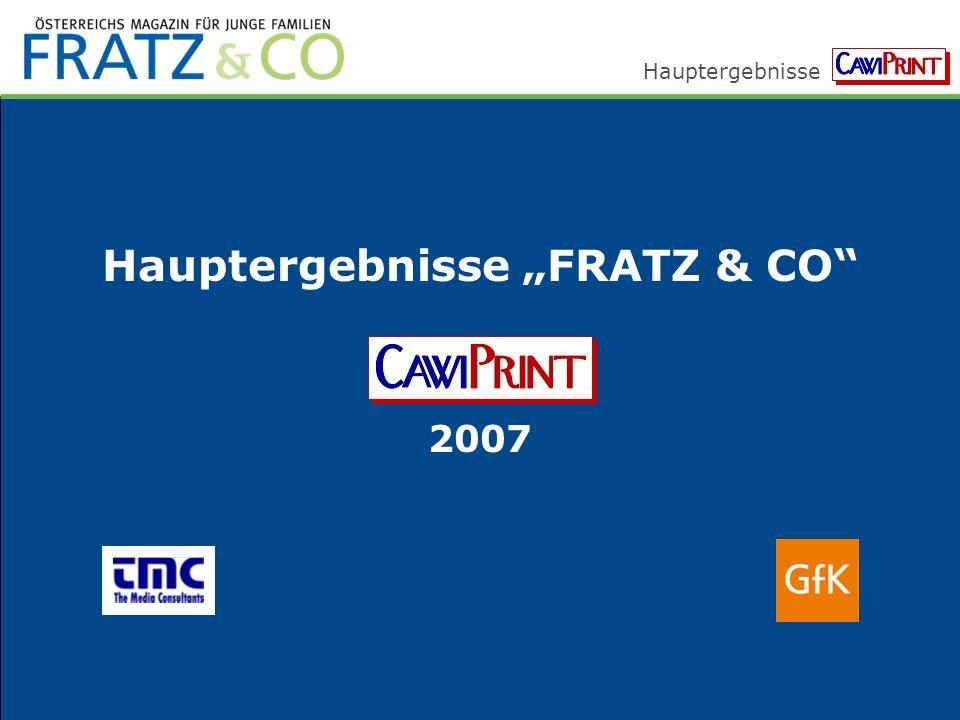 Hauptergebnisse Hauptergebnisse FRATZ & CO 2007