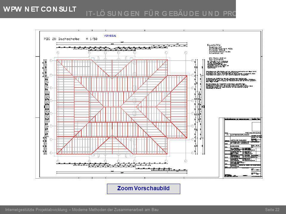 Seite 22 Internetgestützte Projektabwicklung – Moderne Methoden der Zusammenarbeit am Bau Zoom Vorschaubild