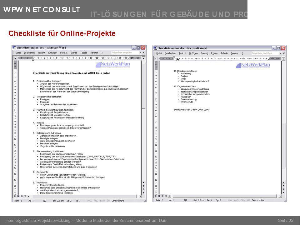 Seite 35 Internetgestützte Projektabwicklung – Moderne Methoden der Zusammenarbeit am Bau Checkliste für Online-Projekte