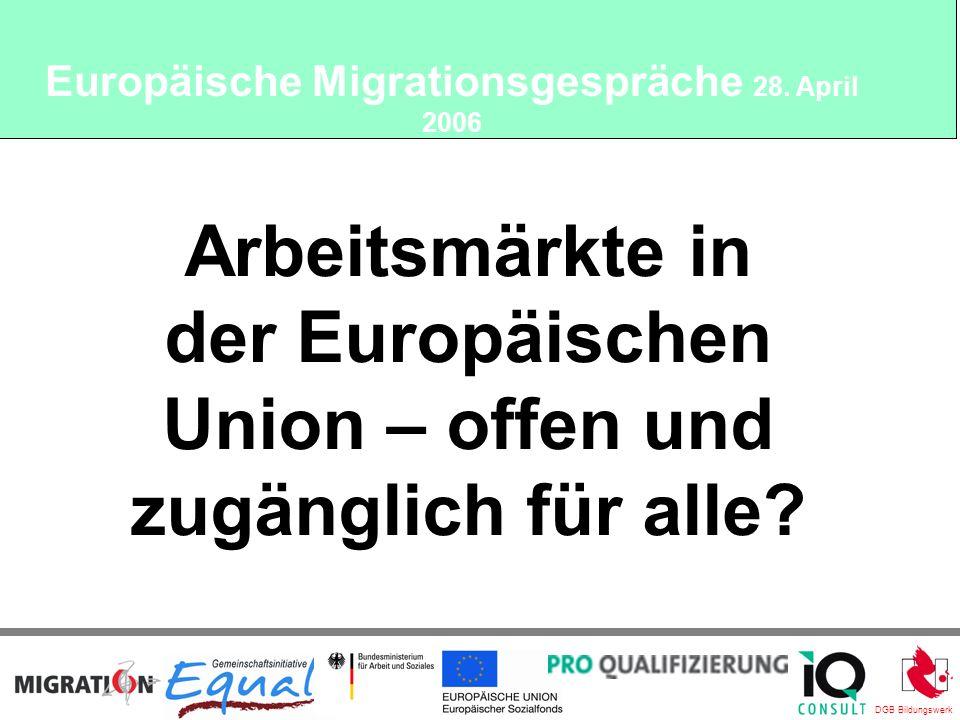 DGB Bildungswerk Arbeitsmärkte in der Europäischen Union – offen und zugänglich für alle.