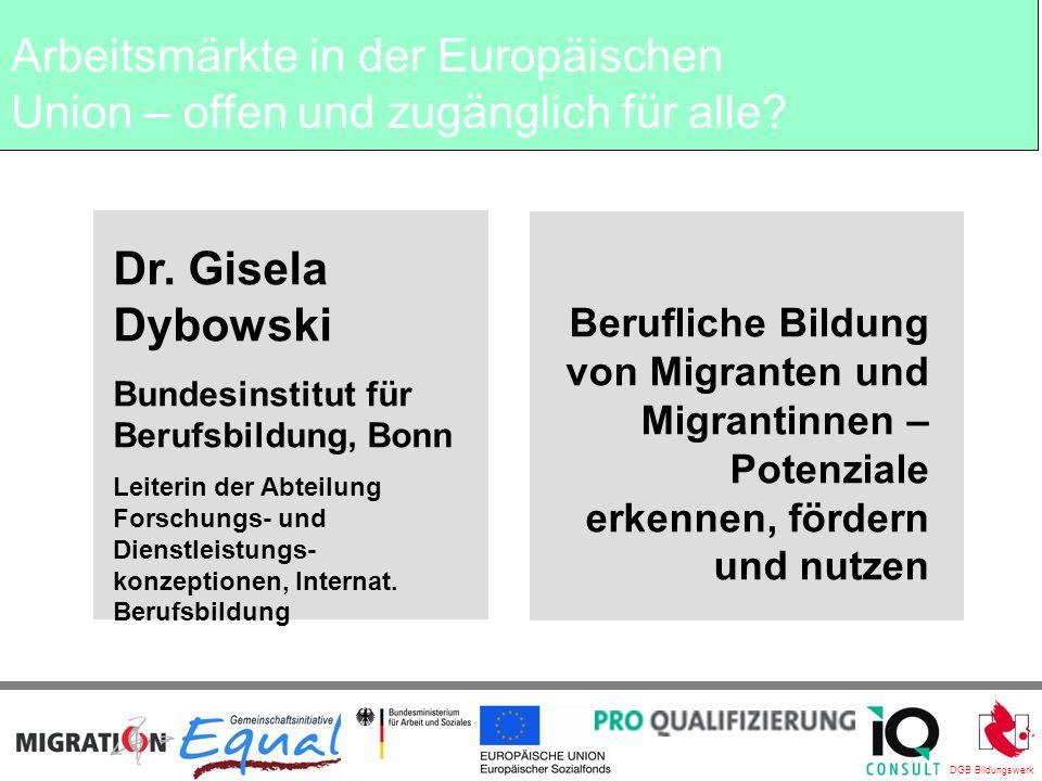 DGB Bildungswerk Berufliche Bildung von Migranten und Migrantinnen – Potenziale erkennen, fördern und nutzen Dr.