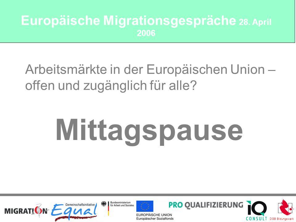 DGB Bildungswerk Mittagspause Arbeitsmärkte in der Europäischen Union – offen und zugänglich für alle.