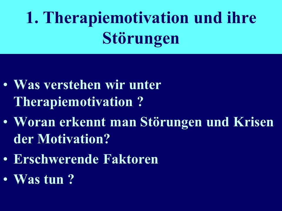 Therapiemotivation.....