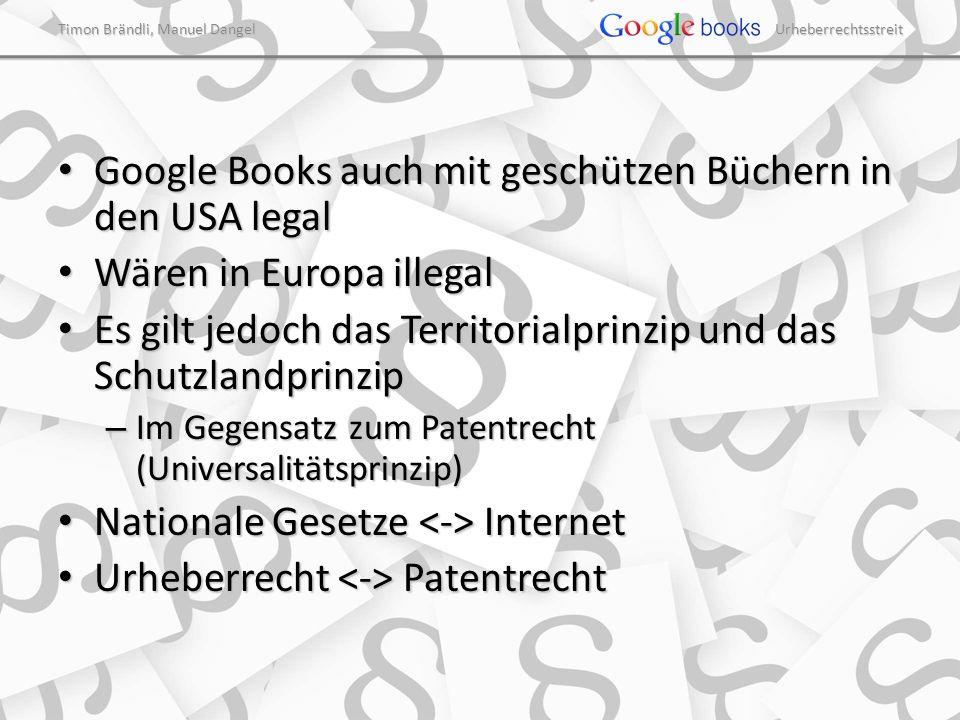 Timon Brändli, Manuel Dangel Urheberrechtsstreit Google Books auch mit geschützen Büchern in den USA legal Google Books auch mit geschützen Büchern in