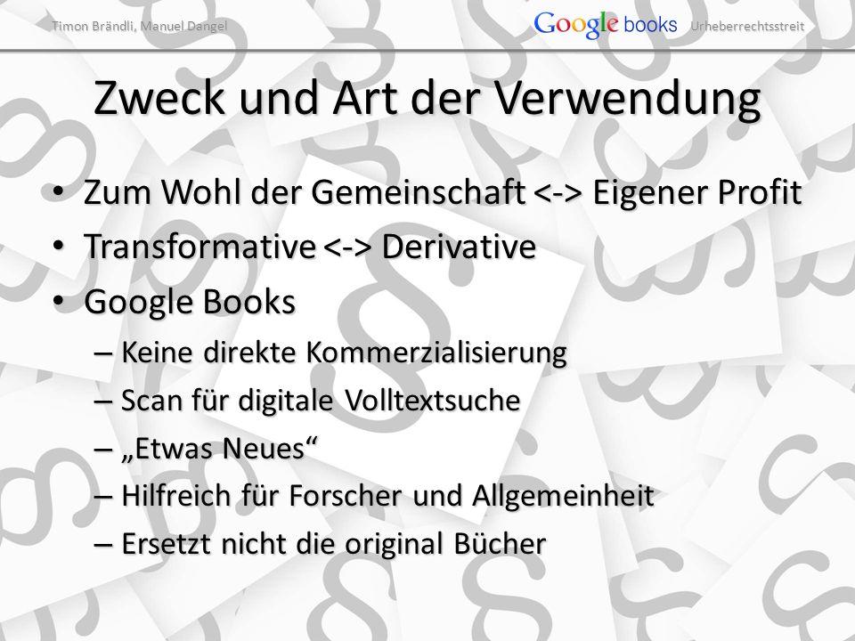 Timon Brändli, Manuel Dangel Urheberrechtsstreit Art des Werkes Sachbuch Belletristik Sachbuch Belletristik Google Books Google Books – 93% non-fiction