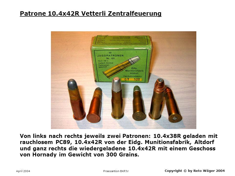 April 2004 Praesantion BKPJV Copyright © by Reto Wäger 2004 Patrone.450/400 2 3/8 Inches BPE Diese Patrone ist um das Jahr 1880 entstanden und wurde kurz vor der Jahrhundertwende auf rauchschwache Nitropulver umgestellt.