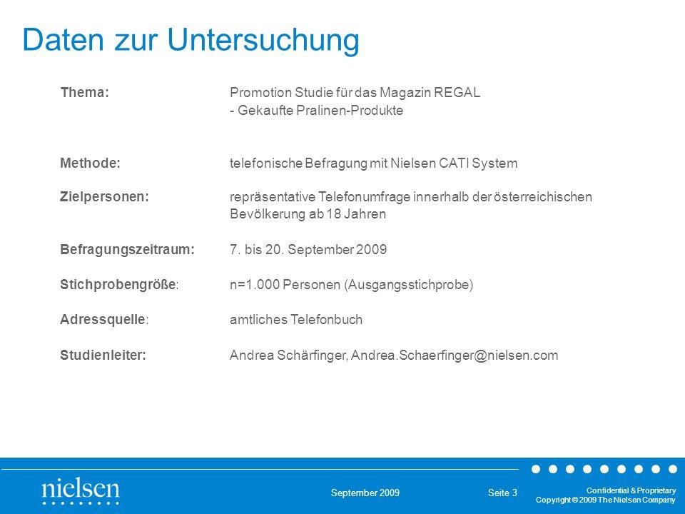 September 2009 Confidential & Proprietary Copyright © 2009 The Nielsen Company Seite 4 Struktur der Befragten