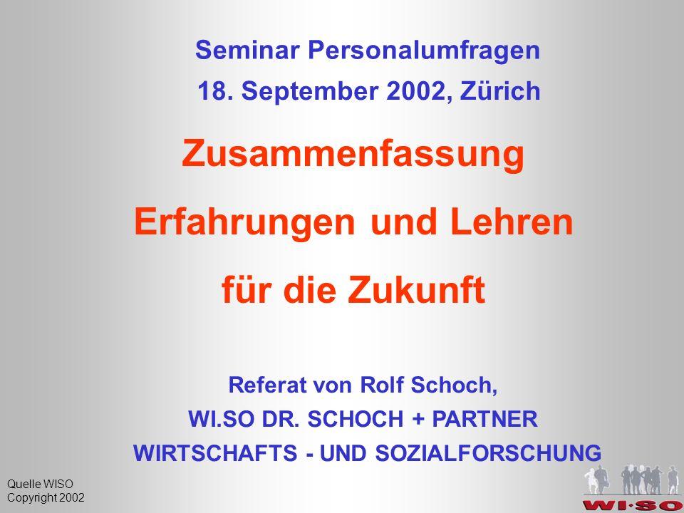Quelle WISO Copyright 2002 Seminar Personalumfragen 18.
