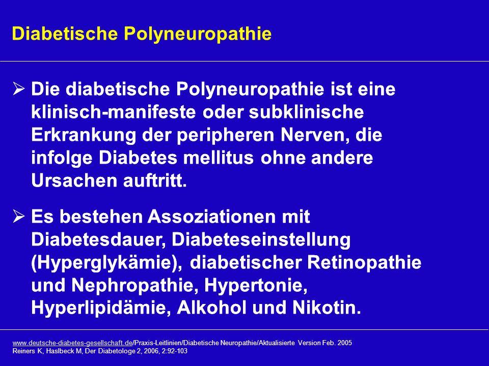Die diabetische Polyneuropathie ist eine klinisch-manifeste oder subklinische Erkrankung der peripheren Nerven, die infolge Diabetes mellitus ohne and
