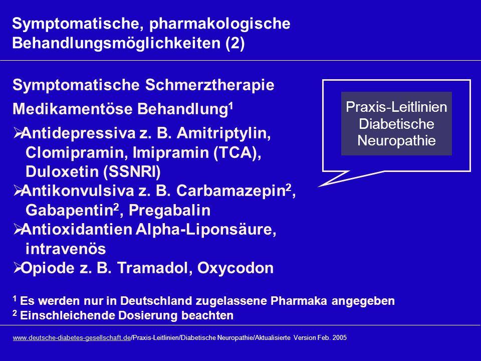 www.deutsche-diabetes-gesellschaft.dewww.deutsche-diabetes-gesellschaft.de/Praxis-Leitlinien/Diabetische Neuropathie/Aktualisierte Version Feb. 2005 S