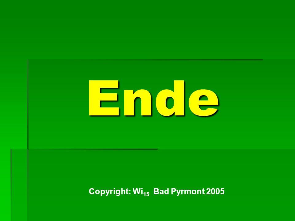 Ende Copyright: Wi 15 Bad Pyrmont 2005