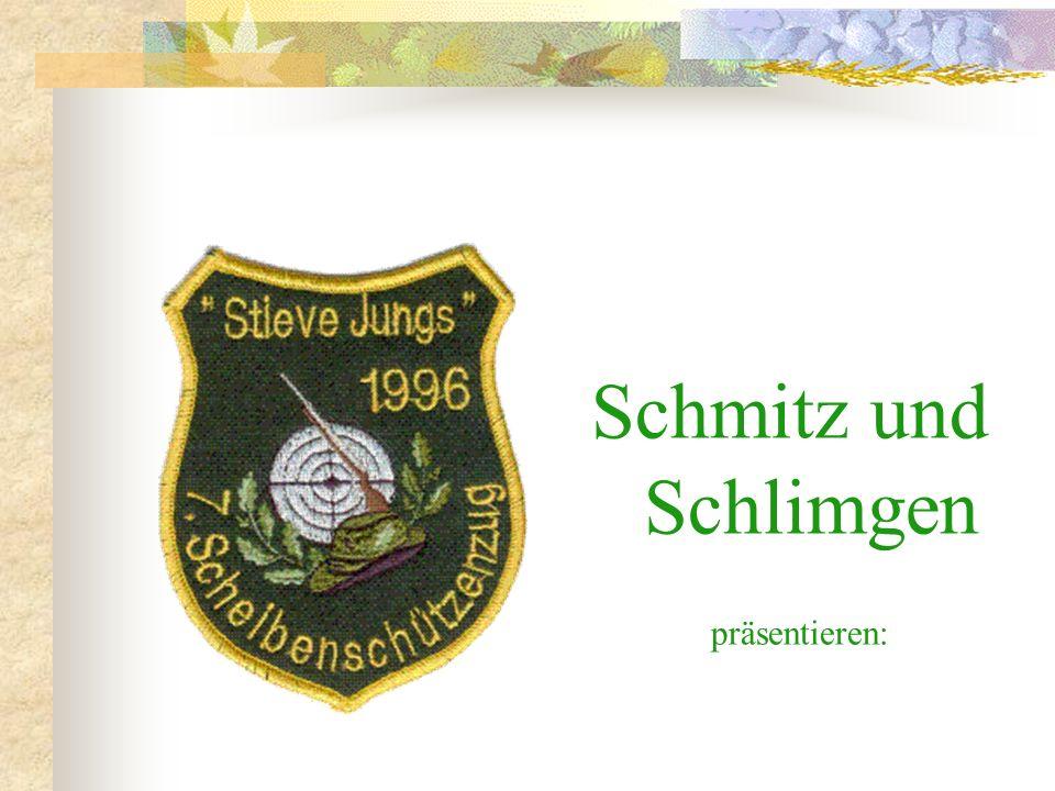 Schmitz und Schlimgen präsentieren: